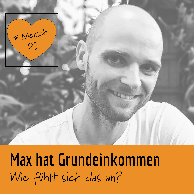 HM003_Max_hat_Grundeinkommen.png